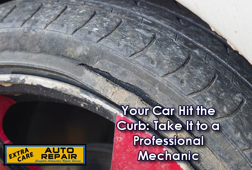 Your Car Hit the Curb: Take It to a Professional Mechanic